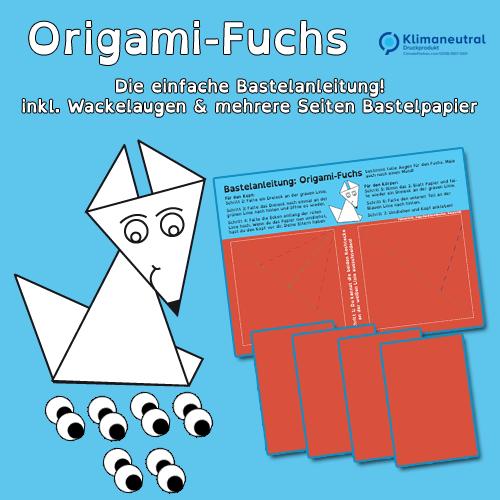 Bastelanleitung Origami-Fuchs